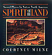 Spirit of the Land: Sacred Places in Native North America  (1994)