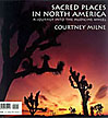 Sacred Places in North American: A Journey into the Medicine Wheel (1995)