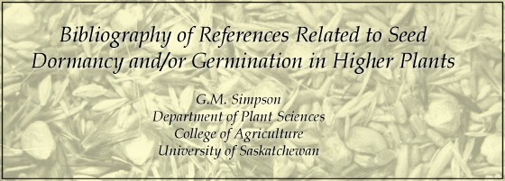 Bibliography of References Related to Seed Dormancy and/or Germination in Higher Plants